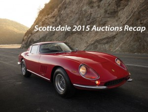 Scottsdale 2015 Auctions Recap