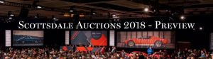 Scottsdale Auctions 2018 - Preview